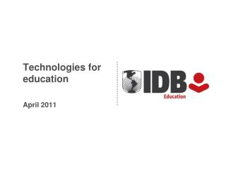 Technologies for education April 2011