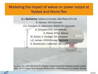 Modelling the impact of wakes on power output at Nysted and Horns Rev