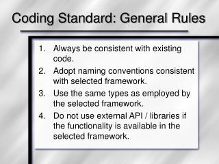 Coding Standard: General Rules