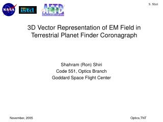 3D Vector Representation of EM Field in Terrestrial Planet Finder Coronagraph