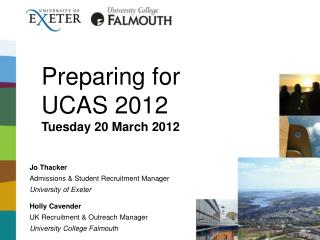 Preparing for  UCAS 2012 Tuesday 20 March 2012