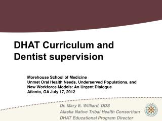 DHAT Curriculum and Dentist supervision