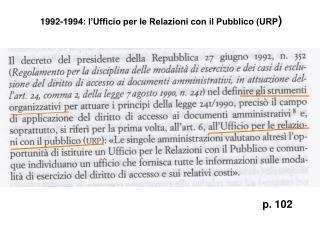 1992-1994: l'Ufficio per le Relazioni con il Pubblico (URP )