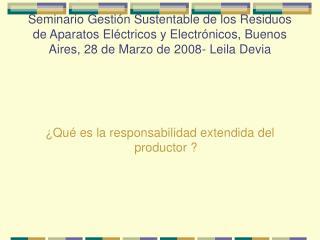 ¿Qué es la responsabilidad extendida del productor ?