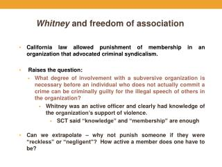 Whitney  and freedom of association