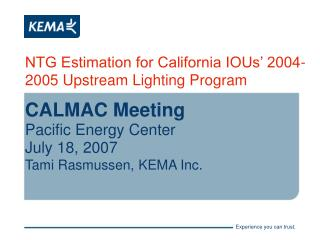 NTG Estimation for California IOUs' 2004-2005 Upstream Lighting Program