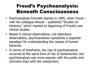 Freud�s Psychoanalysis: Beneath Consciousness