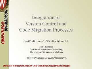 Integration of  Version Control and  Code Migration Processes
