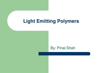 Light Emitting Polymers