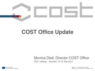COST Office Update
