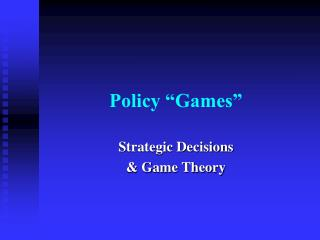 "Policy ""Games"""