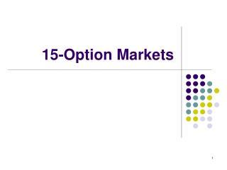 15-Option Markets
