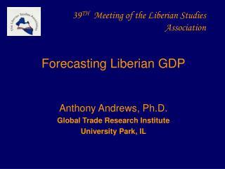 39 TH   Meeting of the Liberian Studies Association