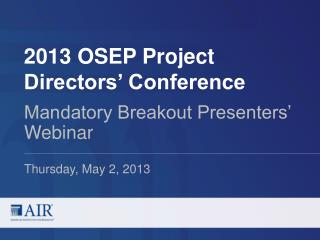 2013 OSEP Project Directors' Conference