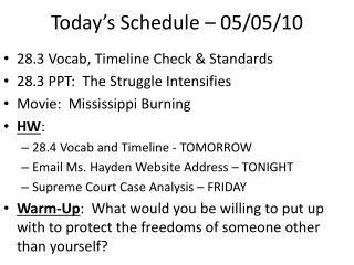 Today's Schedule – 05/05/10