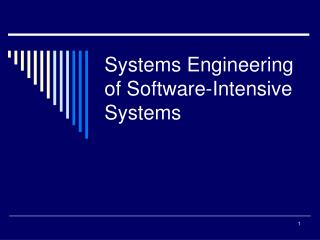 Systems Engineering of Software-Intensive Systems