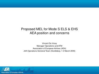 Proposed MEL for Mode S ELS & EHS AEA position and concerns
