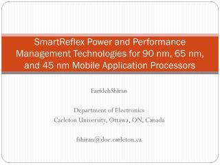 FaridehShiran Department of Electronics Carleton University, Ottawa, ON, Canada