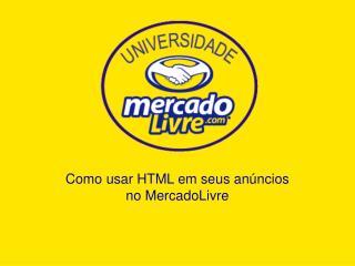 Como usar HTML em seus anúncios no MercadoLivre