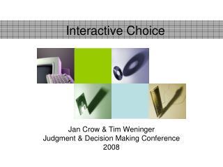 Interactive Choice