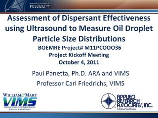 Paul Panetta, Ph.D. ARA and VIMS Professor Carl Friedrichs, VIMS