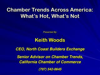 Chamber Trends Across America: What's Hot, What's Not