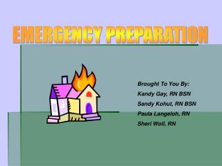 EMERGENCY PREPARATION
