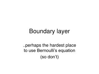 Boundary layer