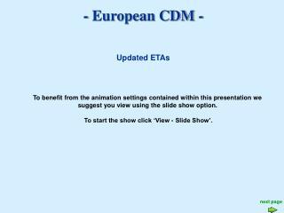 - European CDM -