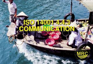 ISO 14001 4.4.3 COMMUNICATION