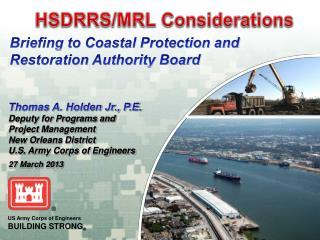 HSDRRS/MRL Considerations