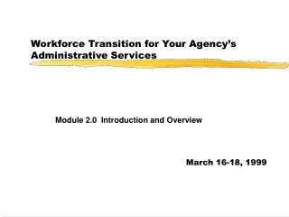 Workforce Transition for Your Agency's Administrative Services