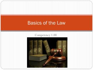 Basics of the Law