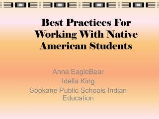 Best Practices For Working With Native American Students