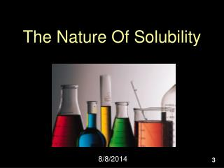 The Nature Of Solubility