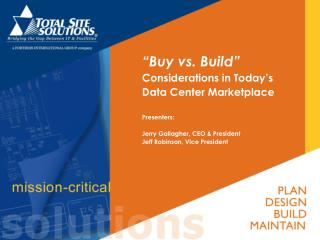 """""""Buy vs. Build""""    Considerations in Today's Data Center Marketplace"""