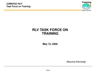 RLV TASK FORCE ON  TRAINING May 15, 2008
