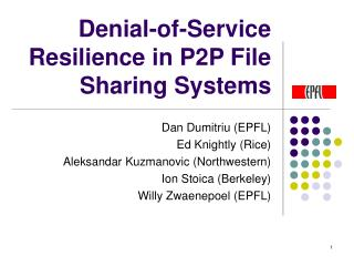 Denial-of-Service Resilience in P2P File Sharing Systems