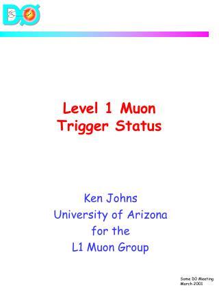 Level 1 Muon  Trigger Status