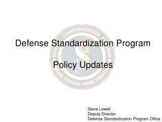 Defense Standardization Program Policy Updates