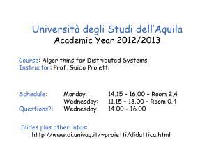 Università degli Studi dell'Aquila Academic Year 20 12 /20 13