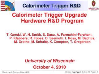 Calorimeter Trigger R&D