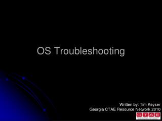 OS Troubleshooting