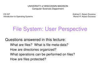 File System: User Perspective