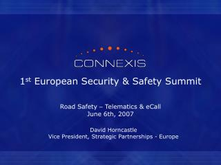 1 st  European Security & Safety Summit