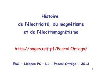 Histoire  de l'électricité, du magnétisme et de l'électromagnétisme