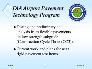 FAA Airport Pavement Technology Program