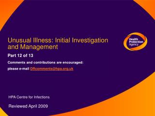 Unusual Illness: Initial Investigation and Management