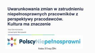 Ewa Giermanowska Uniwersytet Warszawski