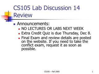 CS105 Lab Discussion 14 Review